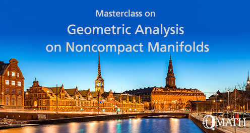 Masterclass on Geometric Analysis on Noncompact Manifolds